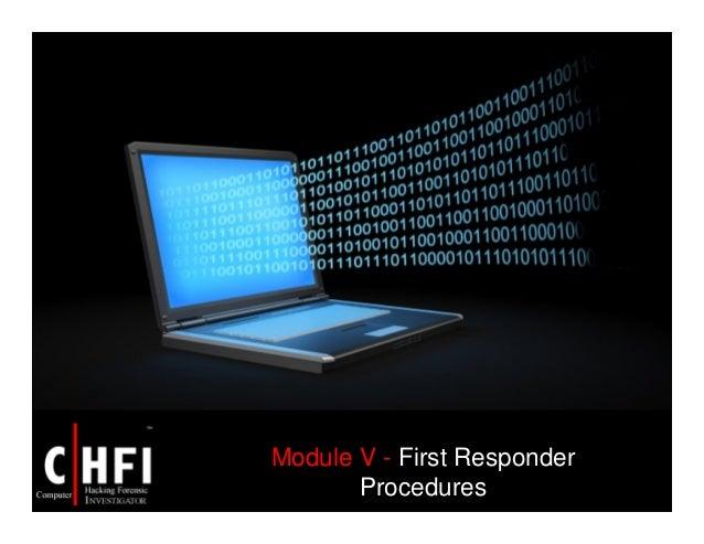 Module V - First Responder Procedures