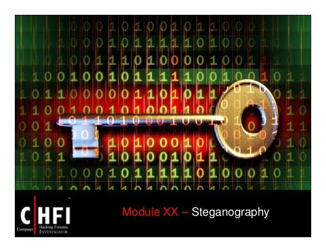 Module XX – Steganography