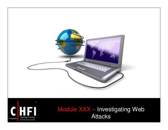 Module XXX – Investigating Web Attacks