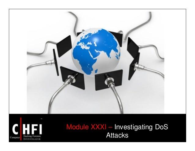 Module XXXI – Investigating DoS Attacks