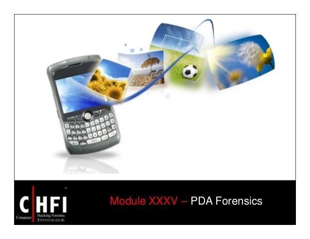 Module XXXV – PDA Forensics