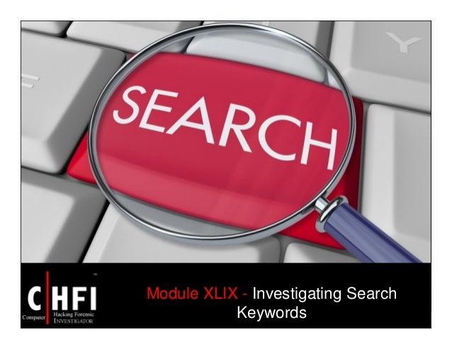 Module XLIX - Investigating Search Keywords