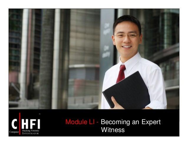 Module LI - Becoming an Expert Witness