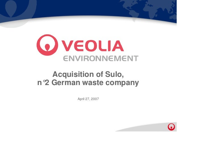 Acquisition of Sulo,n°2 German waste company         April 27, 2007