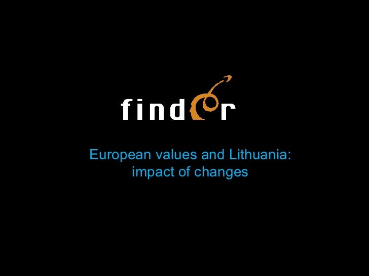Social advertisement campaign: European values and Lithuania:  impact of changes