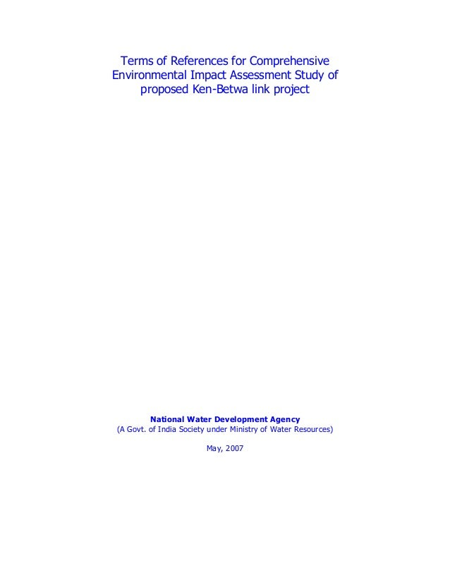 Terms of References for Comprehensive Environmental Impact Assessment Study of proposed Ken-Betwa link project  National W...