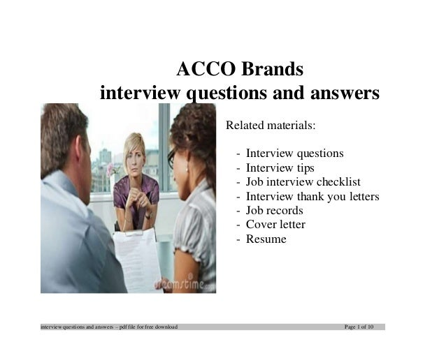 interview questions and answers – pdf file for free download Page 1 of 10 ACCO Brands interview questions and answers Rela...