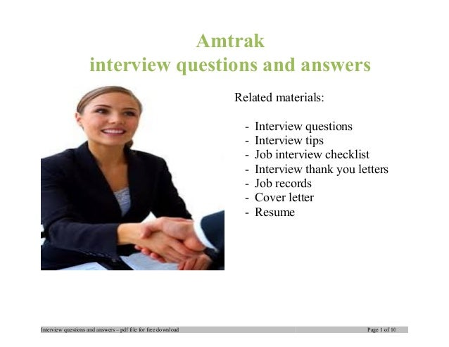 Amtrak interview questions and answers Related materials: - Interview questions - Interview tips - Job interview checklist...