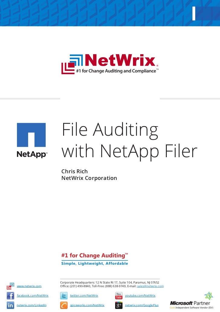 File Auditing                       with NetApp Filer                       Chris Rich                       NetWrix Corpo...