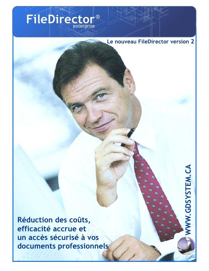 FileDirector             ®               enterprise                                  Le nouveau FileDirector version 2    ...