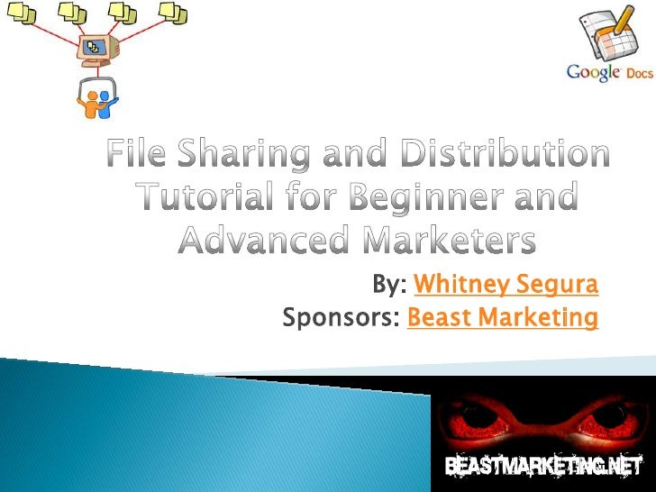 File distribution introduction tutorial for beginners and advanced marketers