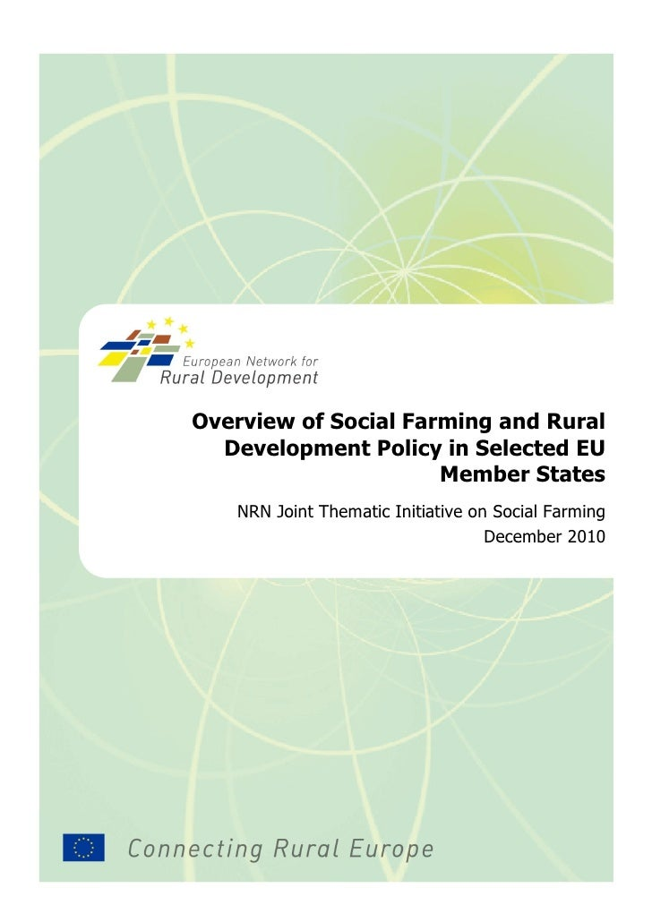 Overview of Social Farming and Rural  Development Policy in Selected EU                      Member States   NRN Joint The...