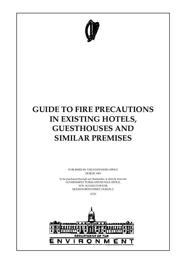 GUIDE TO FIRE PRECAUTIONS   IN EXISTING HOTELS,    GUESTHOUSES AND    SIMILAR PREMISES            PUBLISHED BY THE STATION...