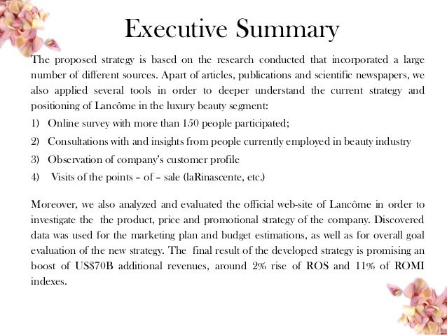 l oreal executive summary For decades, l'oréal recruited few senior executives from outside after several  years the exceptions took pains to.