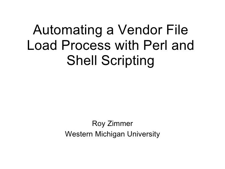 Automating a Vendor File Load Process with Perl and Shell Scripting