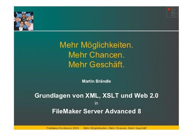 Grundlagen von XML, XSLT und Web 2.0 in FileMaker Server Advanced 8