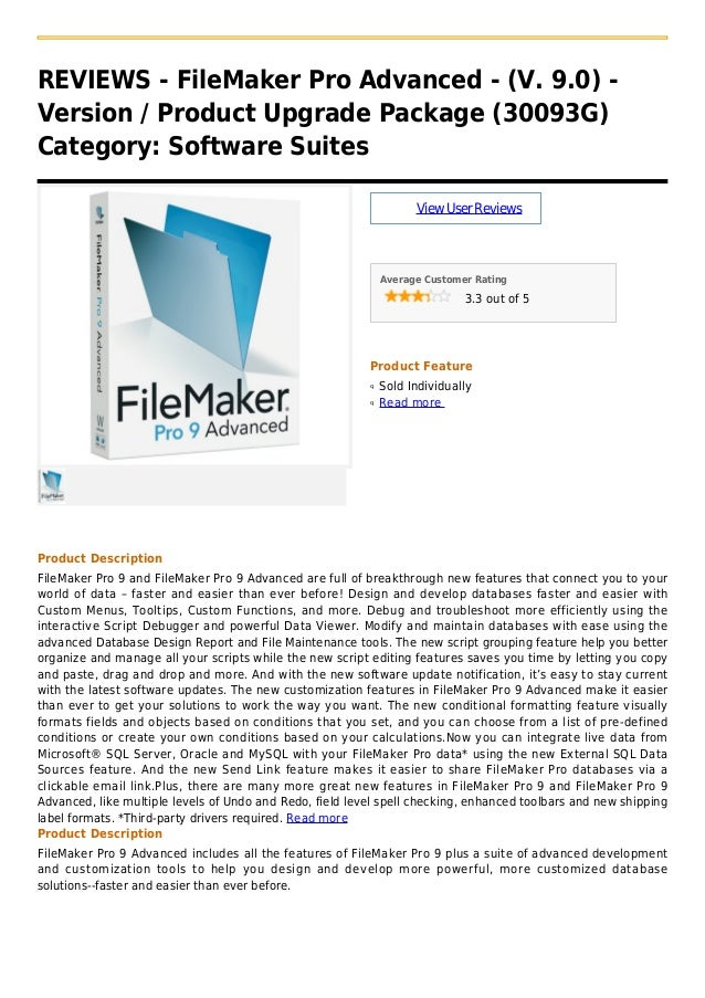 REVIEWS - FileMaker Pro Advanced - (V. 9.0) -Version / Product Upgrade Package (30093G)Category: Software SuitesViewUserRe...