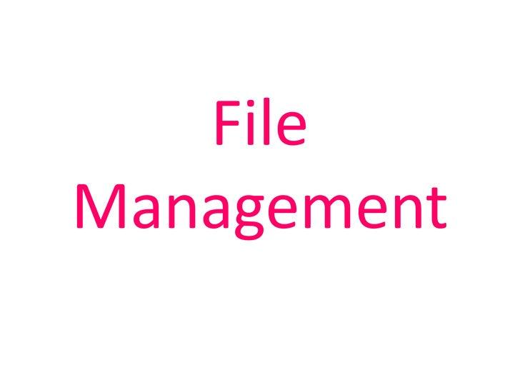 File Management<br />