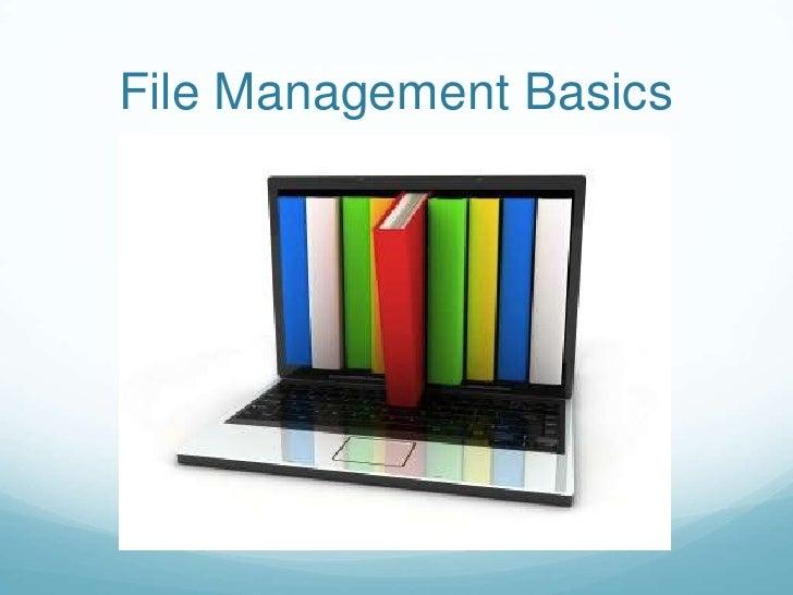 File Management Basics