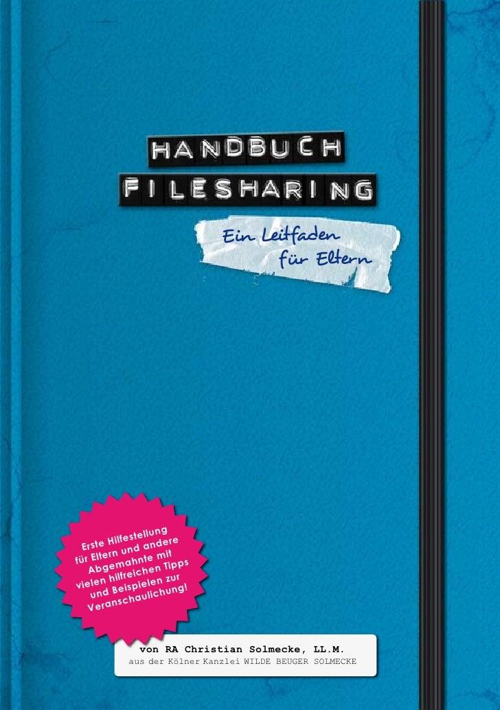 Filesharing Handbuch: Ein Ratgeber für Eltern