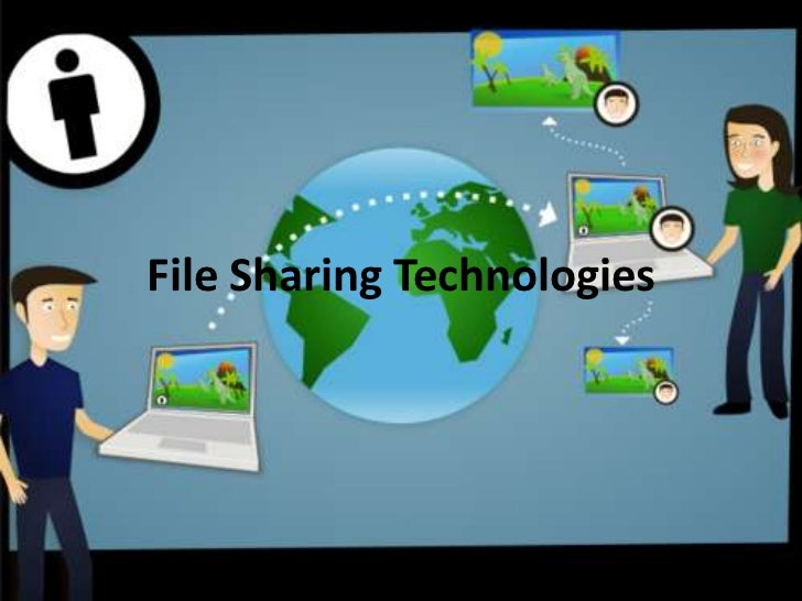 File Sharing Technologies
