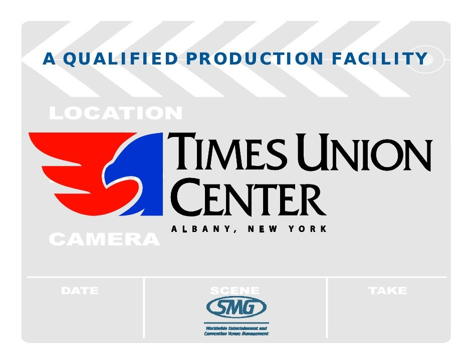NYS Qualified Production Facility - Times Union Center, Albany