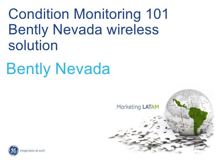 Condition Monitoring 101 Bently Nevada wireless solution Bently Nevada