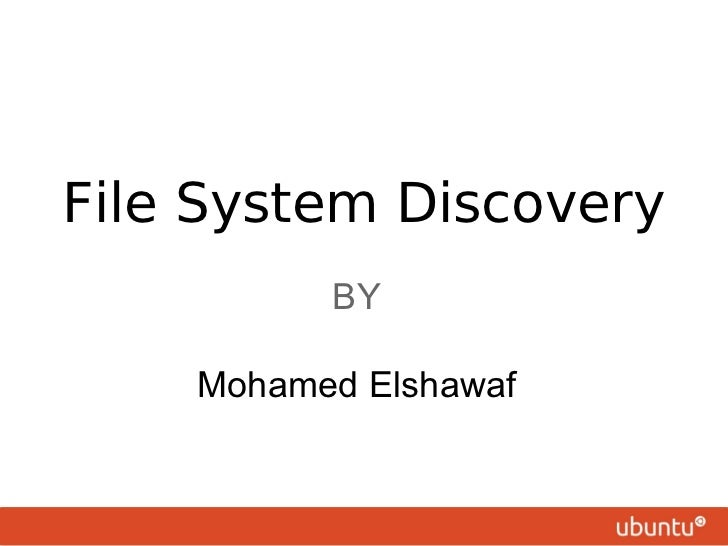 File system discovery