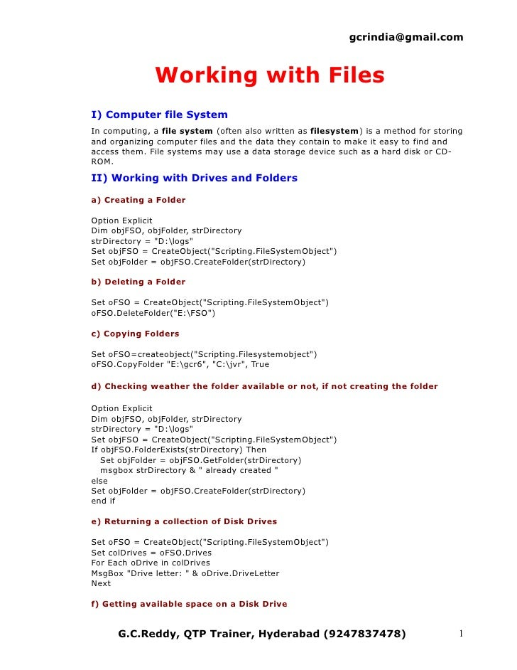 gcrindia@gmail.com                  Working with Files I) Computer file System In computing, a file system (often also wri...