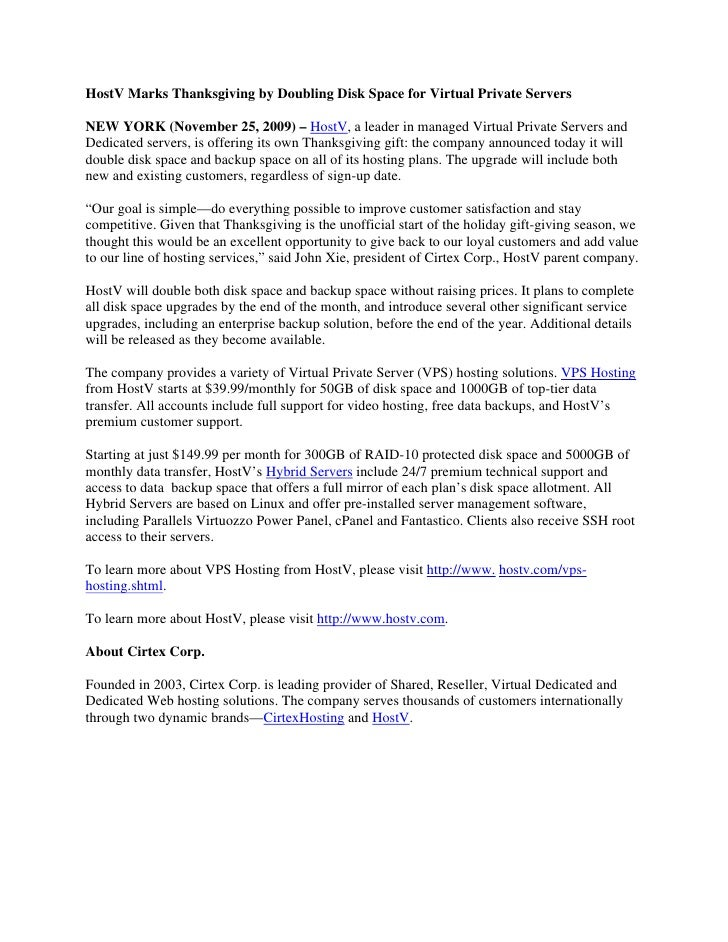 HostV Marks Thanksgiving by Doubling Disk Space for Virtual Private Servers  NEW YORK (November 25, 2009) – HostV, a leade...