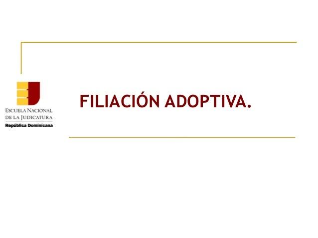ENJ 400- Filiacion adoptiva