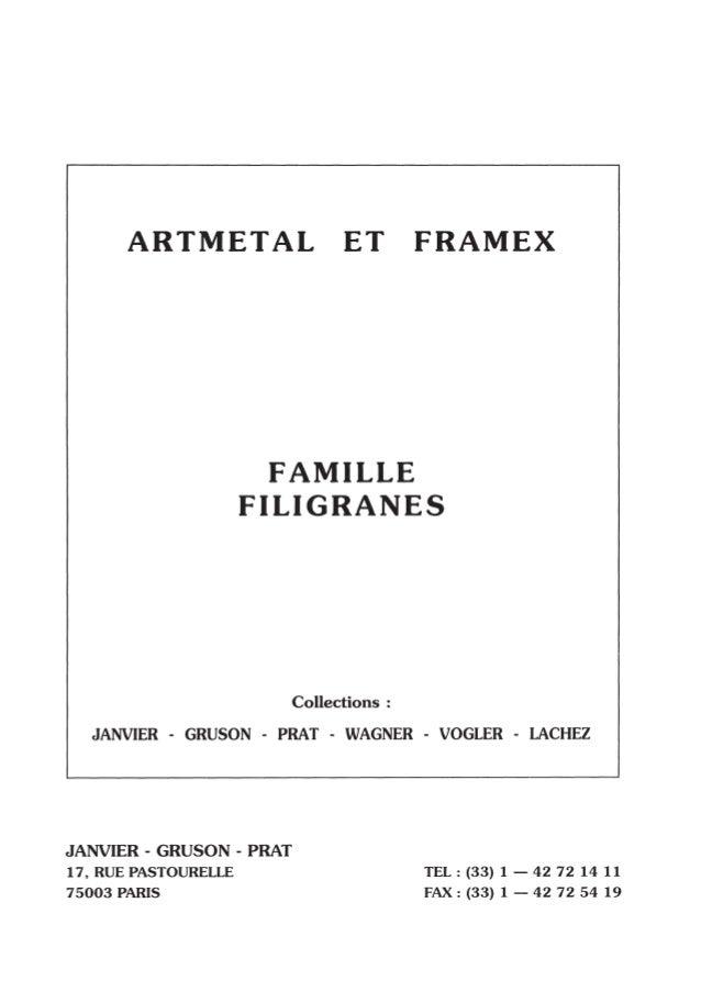 Filigrane ARTMETAL et FRAMEX - Filigree