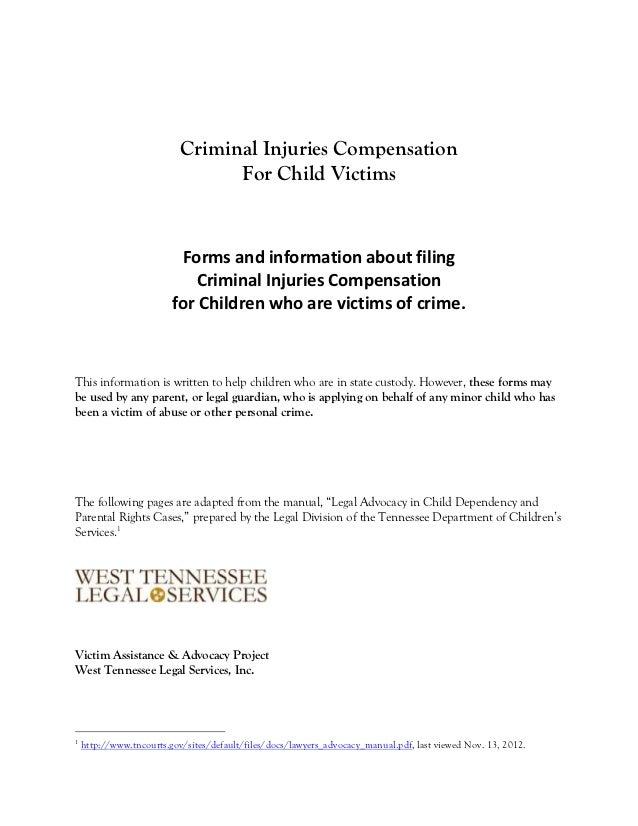 Criminal Injuries Compensation                                 For Child Victims                          Forms and inform...