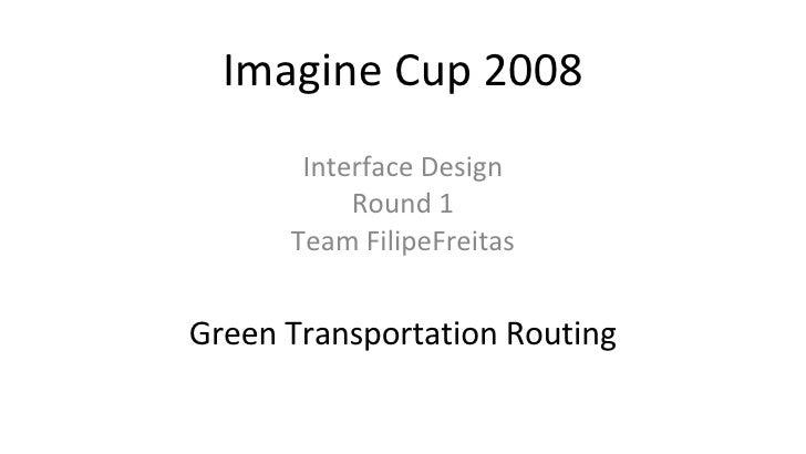 Filipe Freitas on Imagine Cup2 2008