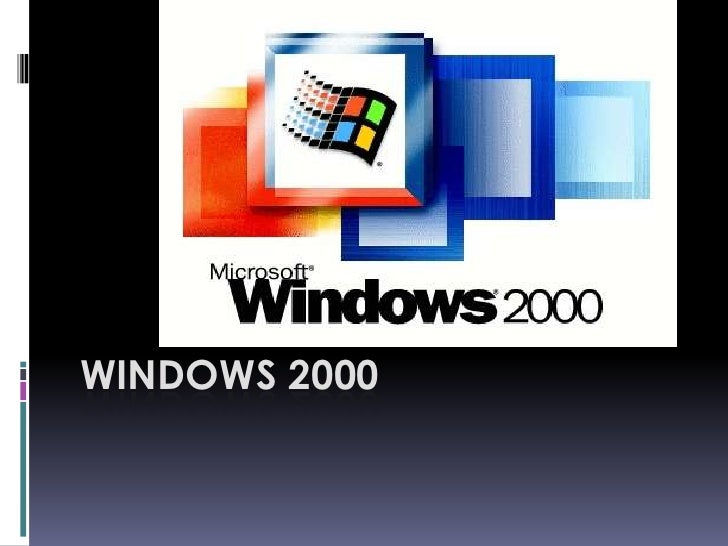 Windows 2000<br />