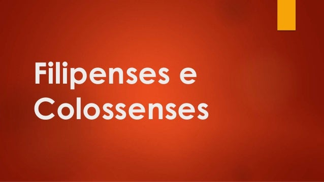 Filipenses e Colossenses