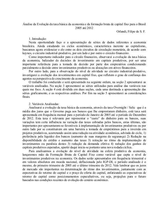 Ánalise da Evolução da taxa básica da economia e da formação bruta de capital fixo para o Brasil 2005 até 2012 Orlandi, Fi...