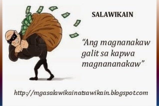 salawikain na may kahulugan Kapag ginamit sa pang-araw-araw na pag-uusap, gumaganap ang mga salawikain bilang mga lahat ng gubat ay may kahulugan: hindi sapat na tayo ay humingi ng.