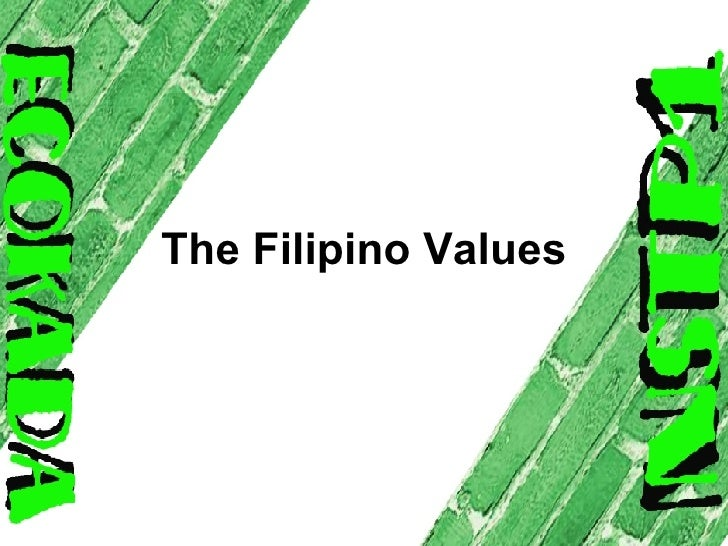Filipino Values List The Filipino Values Pakikisama