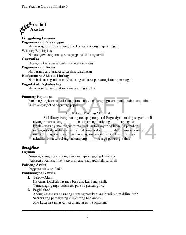 DRAFT April 10,2014 Patnubay ng Guro sa Filipino 3 2 Aralin 1 Ako Ito Lingguhang Layunin Pag-unawa sa Pinakinggan Nakasasa...