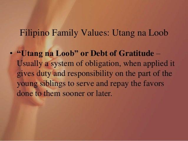 Filipino Values Ppt Filipino Family Values Utang