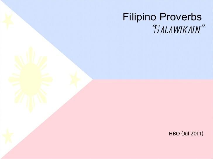 """Filipino Proverbs """" Salawikain"""" HBO (Jul 2011)"""