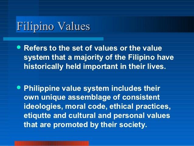Filipino Values Ppt Filipino Values Refers to