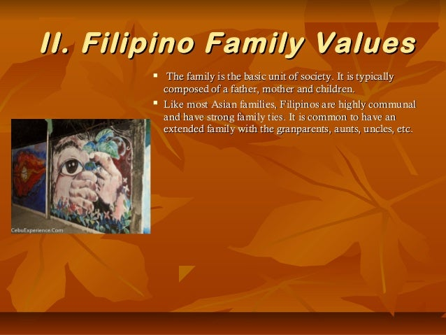 Culture Filipino Family Filipino Family Values