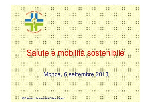 Salute e mobilità sostenibile - Monza, 6 settembre 2013
