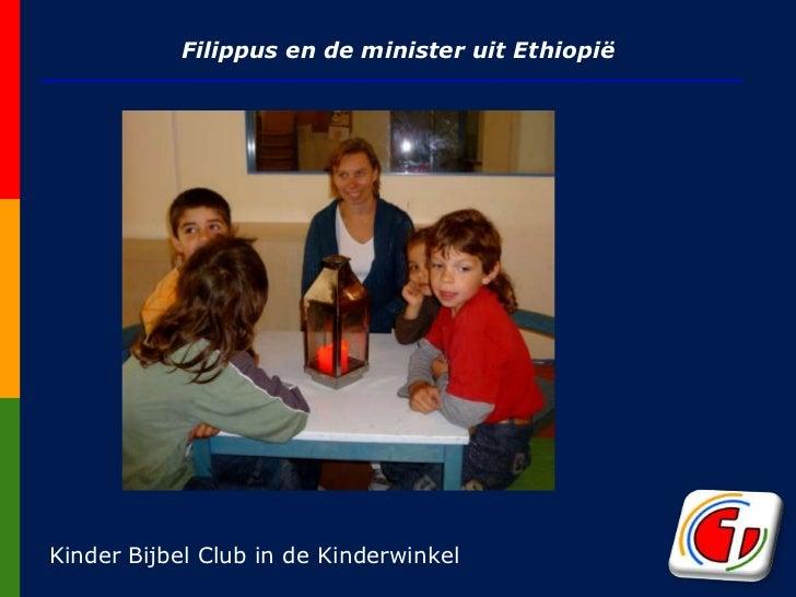 Filippus en de minister uitEthiopië<br />Kinder Bijbel Club in de Kinderwinkel<br />