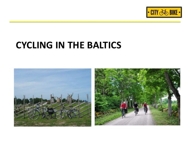 CYCLING IN THE BALTICS
