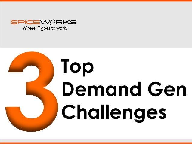 Top 3 demand gen challenges