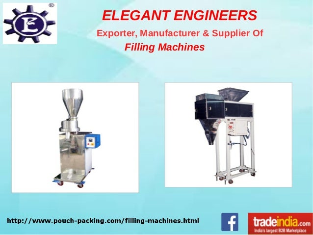 Filling Machines Exporter, Manufacturer, ELEGANT ENGINEERS, Noida