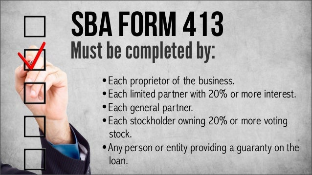 sba personal financial statement form 2013 Dpt 01124 r 2/15/2013 7(a) small business administration loan checklist thank signed personal financial statement – sba form 413.